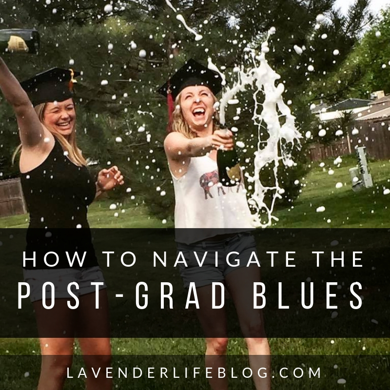 How to Navigate the Post-Grad Blues- 6 Things to Know about Life After College