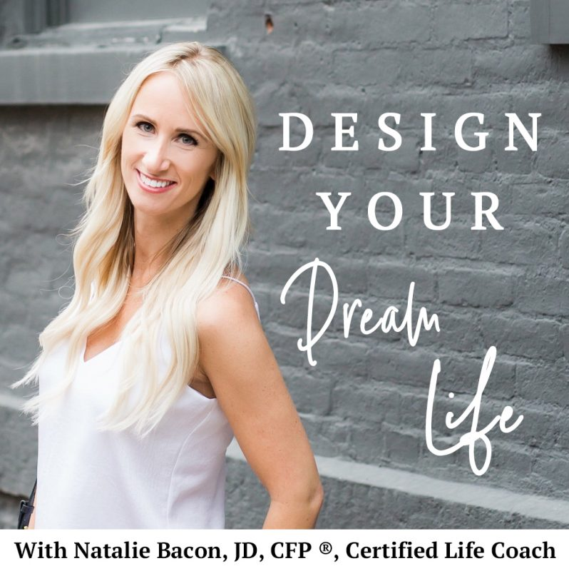 10 Inspiring Podcasts to Help You Crush your Goals- Design Your Dream Life by Natalie Bacon